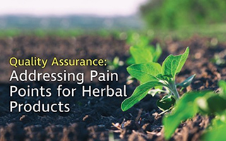 Nutraceuticals World – Quality Assurance: Addressing Pain Points For Herbal Products
