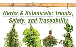 Herbs & Botanicals: Trends, Safety, and Traceability