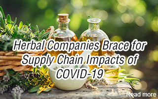 Herbal Companies Brace for Supply Chain Impacts of COVID-19